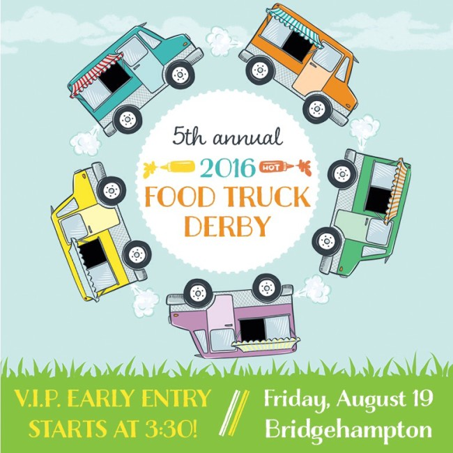 http://www.edibleeastend.com/event/great-food-truck-derby/