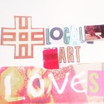 This February Share Your #LocalArtLoves!