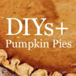 DIY Pumpkins and Pie!